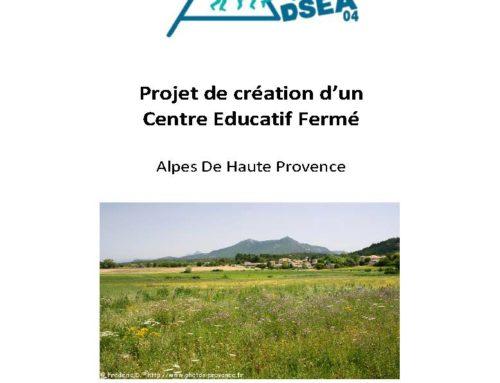 le projet de centre éducatif fermé porté par l'ADSEA 04